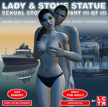 Lady & Stone Statue - Sexual Story Part III of III by LCTR
