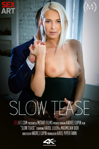 Sex Art - Karol Lilien (Slow Tease)