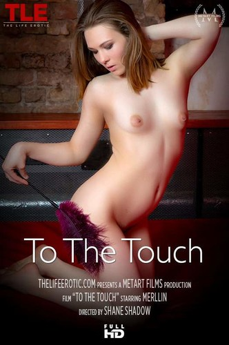 2018-06-03 Merllin - To The Touch - Merllin (TheLifeErotic.com-2018)