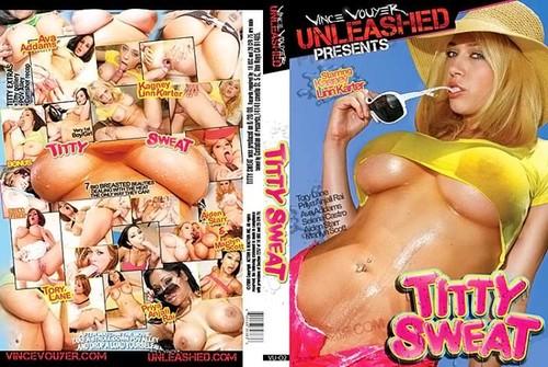 Titty Sweat  - Kagney Linn Karter, Ava Addams, Priya Anjali Rai, Tory Lane, Aiden Starr, Selena Castro, Marilyn Scott (Vince-2009)