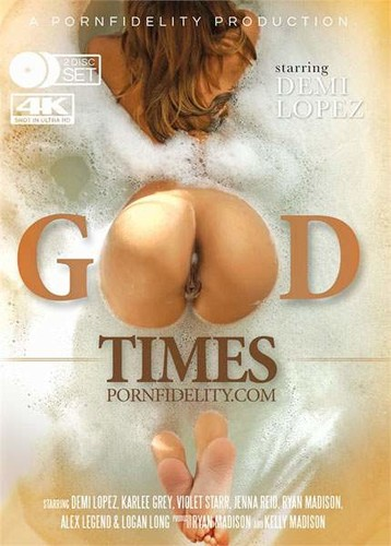 Good Times  - Karlee Grey, Violet Starr, Demi Lopez, Jenna Reid, Ryan Madison, Alex Legend, Logan Long. (Porn)